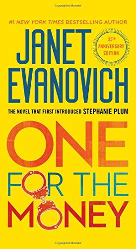 Book cover from One for the Money (A Stephanie Plum Novel) by Janet Evanovich