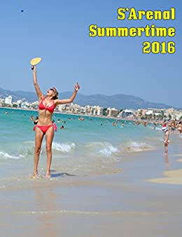 S'Arenal Summertime 2016 (Majorca) (English Edition) de [Simó, Fran]