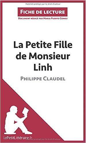 Livre gratuits La Petite Fille de Monsieur Linh de Philippe Claudel (Fiche de lecture): Résumé Complet Et Analyse Détaillée De L'oeuvre epub pdf