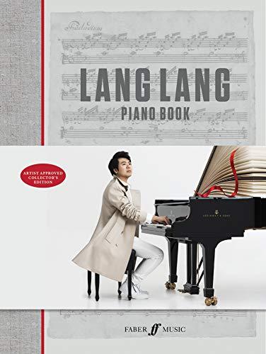 Lang Lang Piano Book: Hardcover Book (Faber Edition) (Chinese Piano Book)