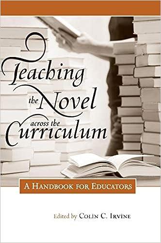 Teaching the Novel across the Curriculum: A Handbook for Educators