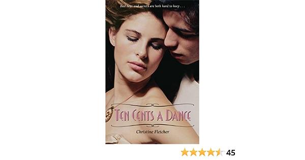Ten Cents A Dance By Christine Fletcher 2010 04 01 Amazon Co