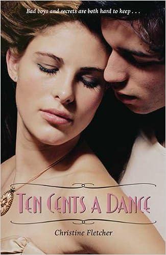 Ten Cents A Dance By Christine Fletcher 2010 04 01 Amazon Com Books