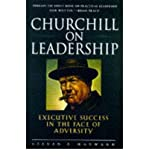 BY Hayward, Steven ( Author ) [{ Churchill on Leadership: Executive Success in the Face of Adversity - Greenlight By Hayward, Steven ( Author ) Sep - 01- 1998 ( Paperback ) } ]