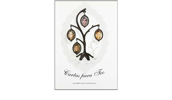Cartas para Teo: Marguerita Pogacar Baldassini: 9788484543114: Amazon.com: Books