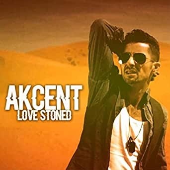 akcent love stoned mp3