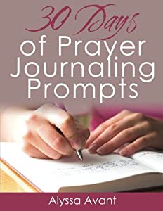 30 Days of Prayer Journaling Prompts