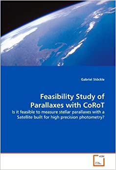Feasibility Study of Parallaxes with CoRoT: Is it feasible to measure stellar parallaxes with a Satellite built for high precision photometry?