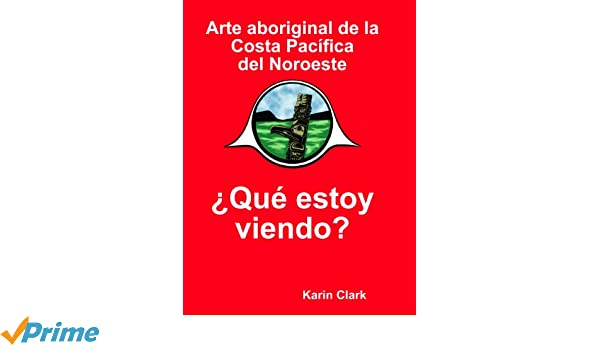 (Spanish Edition): Karin Clark, Juan Blancas Hernandez and Alicia Hernandez Delgadillo, Jim Gilbert, Bill Helin, Ron Stacy: 9780973676976: Amazon.com: Books