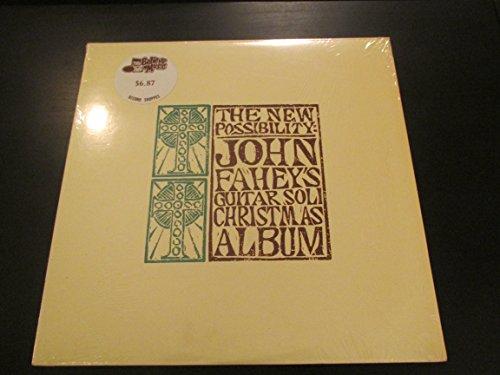 The New Possibility: John Fahey's Guitar Solo Christmas Album (Christmas Kottke Leo)