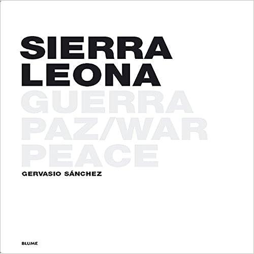 Sierra Leona: Guerra y paz