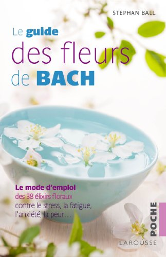 download le guide des fleurs de bach kostenloses buch trouver meilleurs livres pdf. Black Bedroom Furniture Sets. Home Design Ideas