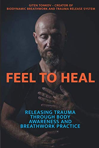 Pdf Fitness Feel to Heal: Releasing Trauma Through Body Awareness and Breathwork Practice