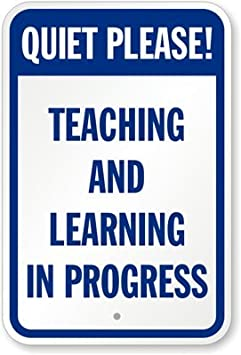 Image result for quiet please teaching and learning in progress