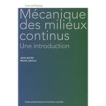 Mécanique des Milieux Continus: Une Introduction