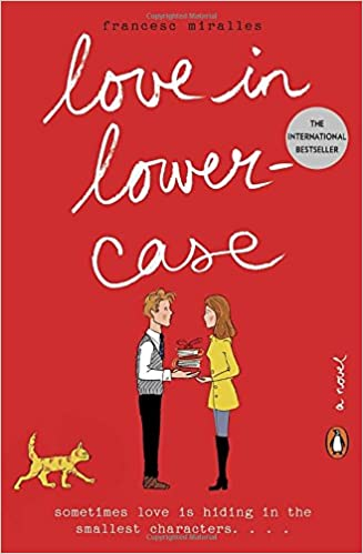 Amazon.com: Love in Lowercase: A Novel (9780143128212): Miralles, Francesc,  Wark, Julie: Books