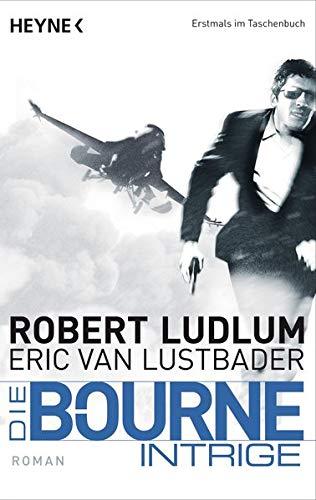 Die Bourne Intrige: Bourne 7 - Roman (JASON BOURNE, Band 7)