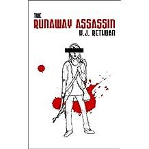 The Runaway Assassin