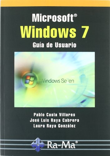 Microsoft Windows 7. Guía del usuario ebook - Pablo Casla Villares ...