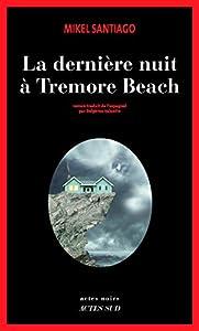"""Afficher """"La dernière nuit à Tremore Beach"""""""