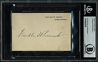 Franklin Roosevelt Authentic Signed 3x4.25 White House Card BAS Slabbed