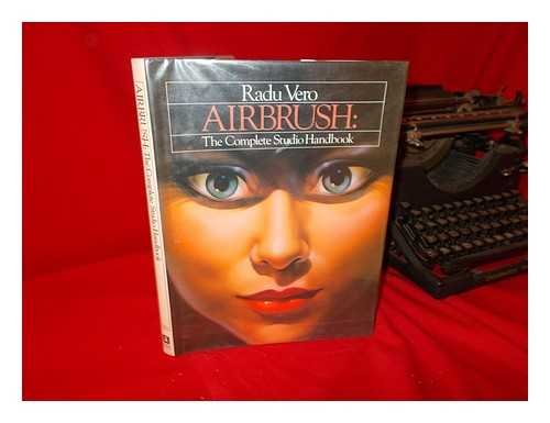 Airbrush: The Complete Studio Handbook