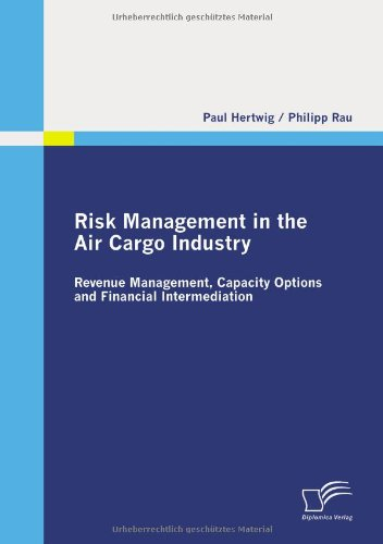 Risk Management in the Air Cargo Industry: Revenue Management, Capacity Options and Financial Intermediation