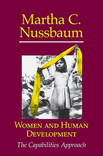 Women and Human Development: The Capabilities Approach (The Seeley Lectures) (Nussbaum Outlets)