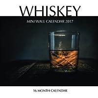 Whiskey Mini Wall Calendar 2017: 16 Month Calendar