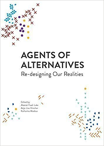 Agents of Alternatives - Re-designing Our Realities: Amazon de