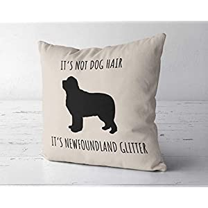 ChristBess Its Not Dog Hair Its Newfoundland Glitter Pillow Cover, Newfoundland Decor, Gift for Newfoundland Lover, Newfoundland Mom, Newfoundland Gift 5