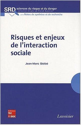 Téléchargement Risques et enjeux de l'interaction sociale pdf epub