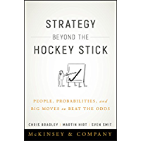Strategy Beyond the Hockey Stick: People, Probabilities, and Big Moves to Beat the Odds (English Edition)