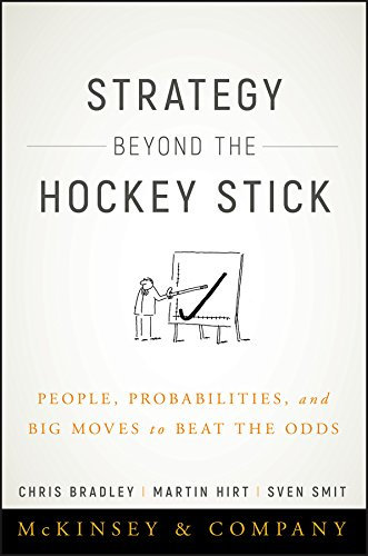 (Strategy Beyond the Hockey Stick: People, Probabilities, and Big Moves to Beat the Odds)