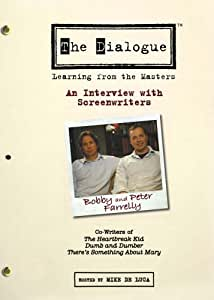 The Dialogue: An Interview with Screenwriters Peter and Bobby Farrelly [Import]