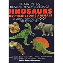 Macmillan Illustrated Encyclopedia of Dinosaurs and Prehistoric Animals: A Visual Who's Who of Prehistoric Life