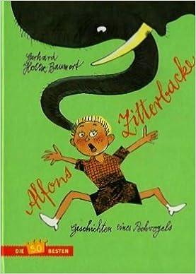 Alfons Zitterbacke Die Heiteren Geschichten Eines Pechvogels Mit Illustrationen Von Manfred Bofinger Amazon De Bücher