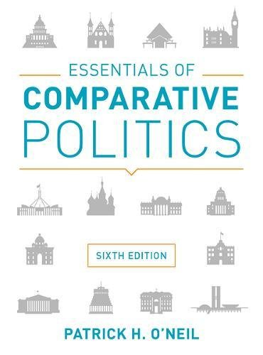 Essentials of Comparative Politics (Sixth Edition)