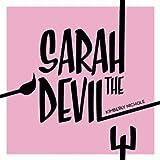 Sarah the Devil [Explicit]