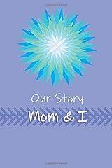 Our Story Mom & I Paperback