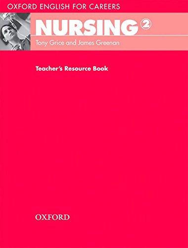 Oxford English for Careers: Nursing 2: Nursing 2: Teacher's Resource Book