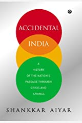 Accidental India Kindle Edition