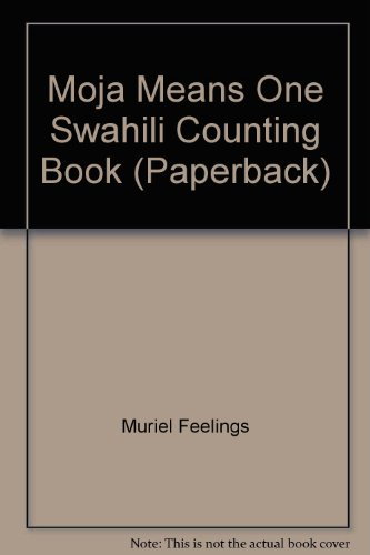 Moja Means One Swahili Counting Book (Paperback)