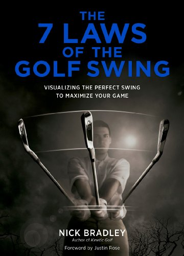 The-7-Laws-of-the-Golf-Swing-Visualizing-the-Perfect-Swing-to-Maximize-Your-Game