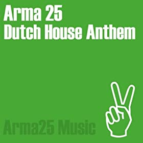 Dutch house anthem arma25 mp3 downloads for Anthem house music