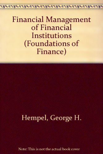 Financial management of financial institutions (Foundations of Finance)