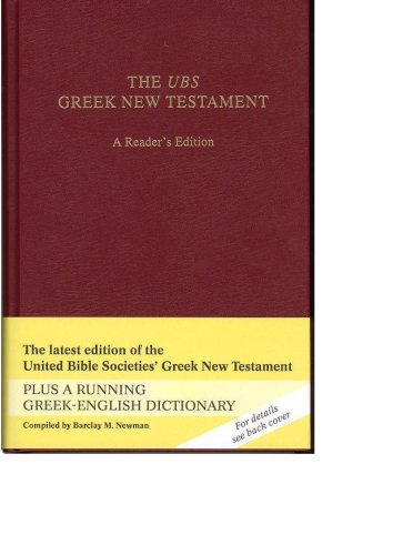 The UBS Greek New Testament 4th Rev Ed: A Reader's Edition (English and Greek Edition)