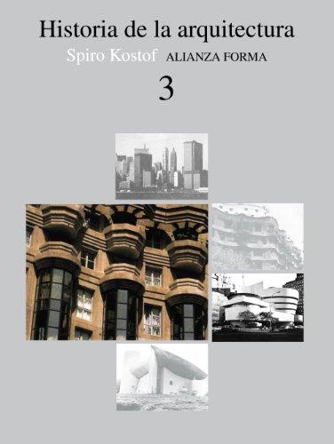 Descargar Libro Historia De La Arquitectura, 3 ) Spiro Kostof