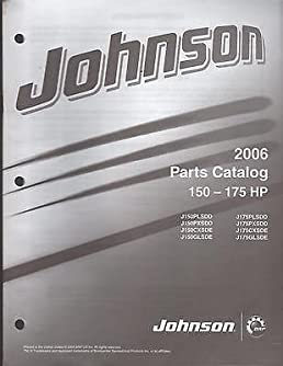 2006 johnson outboard motor 150 175 hp parts manual 981 rh amazon com 150 HP Johnson Outboard Starter 150 HP Johnson Outboard Parts