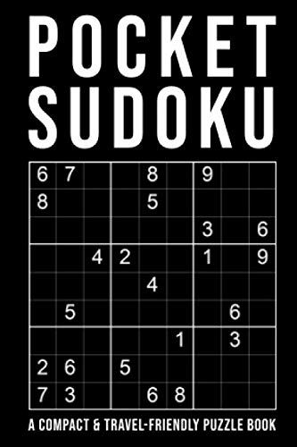 Pocket Sudoku - a compact & travel-friendly puzzle book: only 4 x 6 inches in size | 5 Difficulty Levels | easy - normal - hard - very hard - extreme | 150+ Grids With Answers At The Back